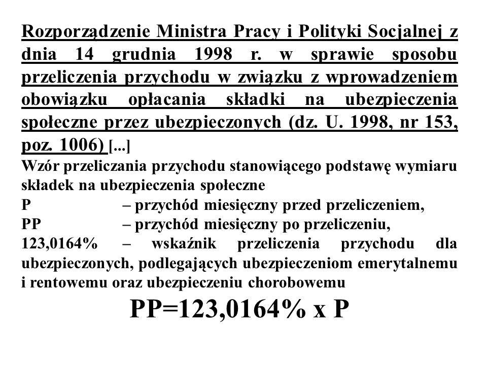Rozporządzenie Ministra Pracy i Polityki Socjalnej z dnia 14 grudnia 1998 r. w sprawie sposobu przeliczenia przychodu w związku z wprowadzeniem obowiązku opłacania składki na ubezpieczenia społeczne przez ubezpieczonych (dz. U. 1998, nr 153, poz. 1006) [...]